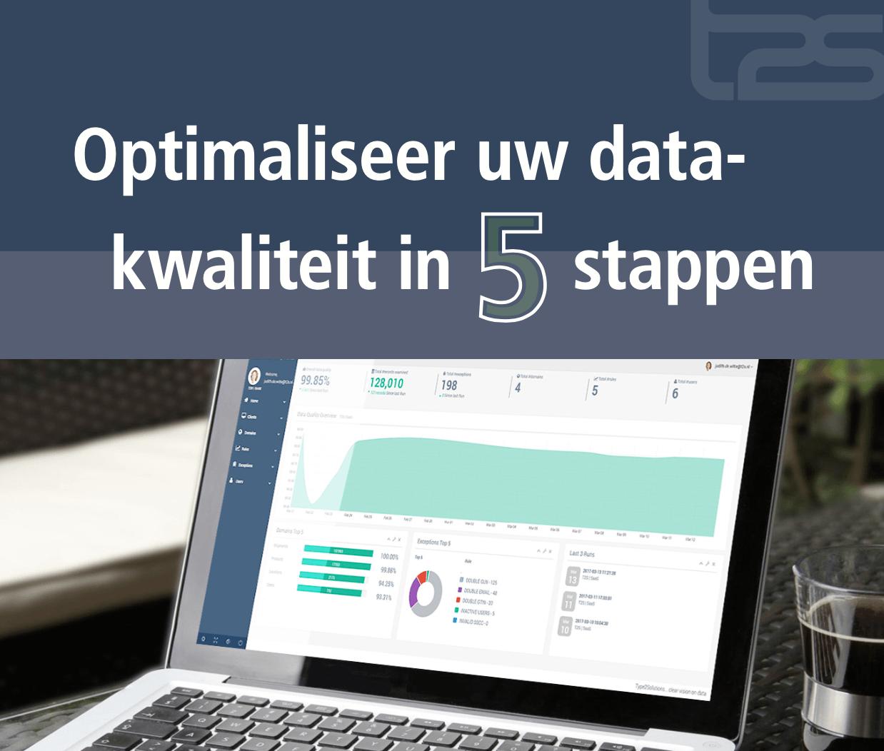 Optimaliseer datakwaliteit in 5 stappen - Type 2 Solutions
